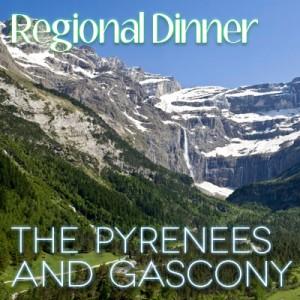 Regional Dinner Pyrenees Gascony