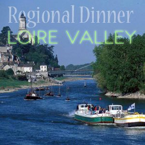 regional dinner Loire Valley